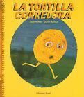 La Tortilla Corredora by Laura Herrera (Hardback, 2010)