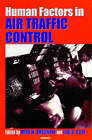 Human Factors in Air Traffic Control by Elsevier Science Publishing Co Inc (Hardback, 1998)