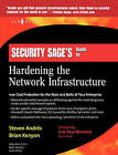 Security Sage's Guide to Hardening the Network Infrastructure by Brian Kenyon, Steven Andres, Erik Pack Birkholz (Paperback, 2004)
