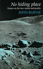No Hiding Place: Essays on the New Nature and Poetry by John Barnie (Paperback, 1996)