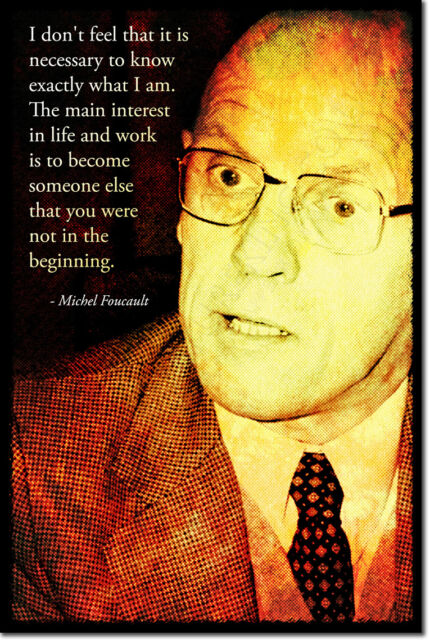 MICHEL FOUCAULT ART PHOTO PRINT POSTER GIFT SOCIAL THEORY QUOTE