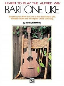 LEARN TO PLAY ALFRED WAY BARITONE UKULELE MANUS