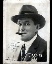 ARTISTE CHANTEUR PAROLIER ACTEUR CINEMA / TRAMEL dédicacée manuscrite