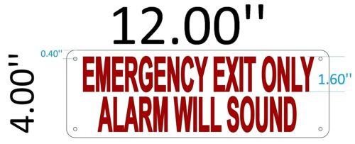 Reflective, Aluminium 4X12 EMERGENCY EXIT ALARM WILL SOUND SIGN