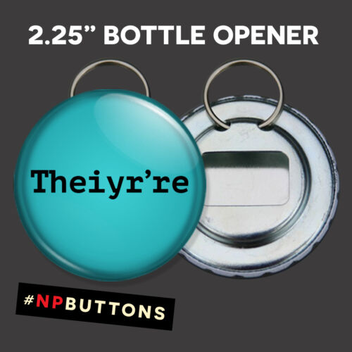 """Theiyr're Keychain Bottle Opener 2.25/"""" funny grammar"""
