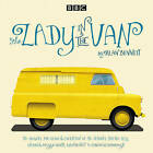 The Lady in the Van: A BBC Radio 4 Adaptation by Alan Bennett (CD-Audio, 2015)