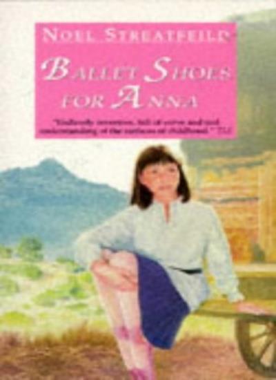 Ballet Shoes for Anna (Lions),Noel Streatfeild