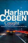 Caught by Harlan Coben (Paperback, 2010)