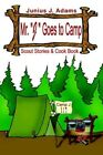 Mr. J Goes to Camp by Junius J. Adams Book Paperback
