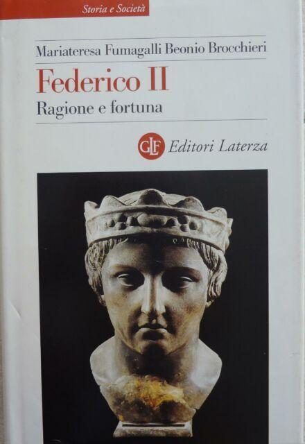 Federico 2. : ragione e fortuna