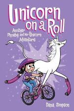 Unicorn on a Roll (Phoebe and Her Unicorn), Simpson, Dana