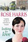 Looking For Love by Rosie Harris (Paperback, 2004)