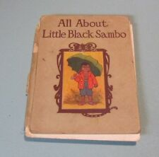 All About Little Black Sambo 1917 Color Illustrations John Gruelle Cupples Leon