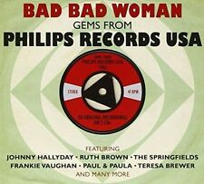 Various  - Bad Bad Woman (Gems From Philips Records USA 1962) 2 CD'S - NEW