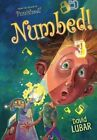 Numbed 9781467715966 by David Lubar Paperback
