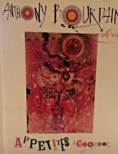 First-Edition-First-Print-SIGNED-APPETITES-BY-ANTHONY-BOURDAIN