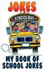 Jokes: School Jokes by Terry Mayer (Paperback / softback, 2015)