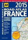 AA Road Atlas France 2015 by AA Publishing (Spiral bound, 2014)