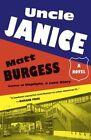 Uncle Janice by Matt Burgess (Paperback / softback, 2015)