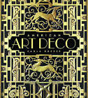 American Art Deco : Modernistic Architecture and Regionalism by Carla Breeze (2003, Hardcover)
