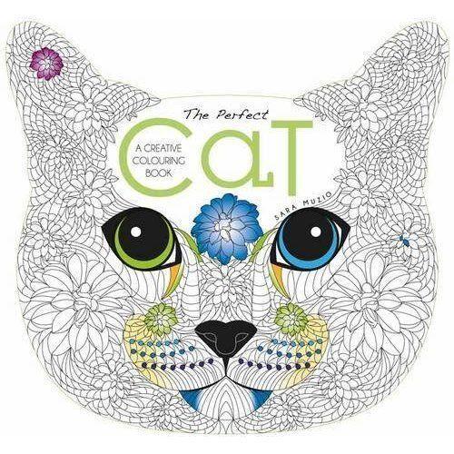 Perfect Cat, the: A Creative Colouring Book (Colouring Books), Sara Muzio, Used;
