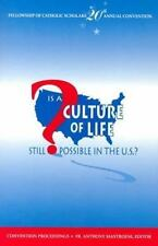 Is a Culture of Life Still Possible in the U.S.?