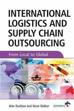 International Logistics Supply Chain Outsourcing: From Local to Global-ExLibrary