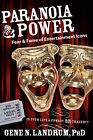 Paranoia & Power  : Fear & Fame of Entertainment Icons by Gene N Landrum (Paperback / softback, 2007)