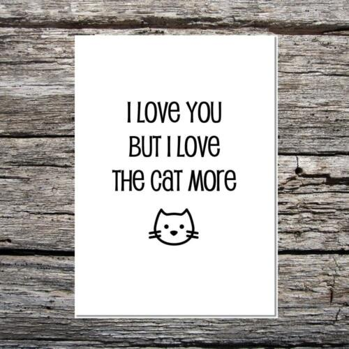 funny cute card for spouse//partner anniversary I love you but love the cat more