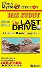 The Last Drive a Canby Rankin Mystery by Rex Stout 9781494744939