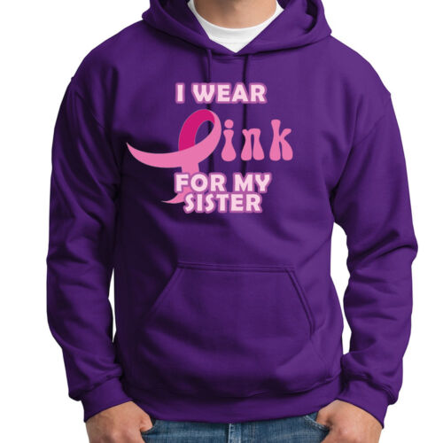 I Wear Pink For My Sister Support Tee Breast Cancer Awareness Hoodie Sweatshirt