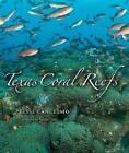 Texas Coral Reefs by Jesse Cancelmo (Hardback, 2008)