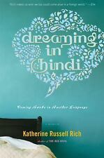 Dreaming in Hindi: Coming Awake in Another Language