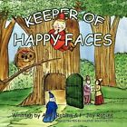 Keeper of Happy Faces 9781425787271 by April & Robinsf Jay Robins Paperback