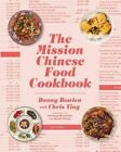 The Mission Chinese Food Cookbook by Danny Bowien 9780062243416 (hardback 2016)