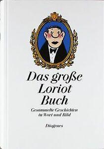 Das-grosse-Loriot-Buch-Gesammelte-Geschichten-in-Wort-un-Buch-Zustand-gut