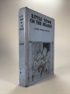 Vintage Little Town on the Prairie Hardcover Laura Ingalls Wilder 1941