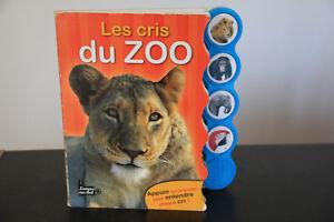 """Livre Enfant """" Les Cris Du Zoo"""""""