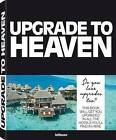 Upgrade to Heaven by David Lowe, Marina Bauernfeind (Hardback, 2016)