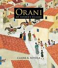 Orani: My Father's Village by Claire A Nivola (Hardback)
