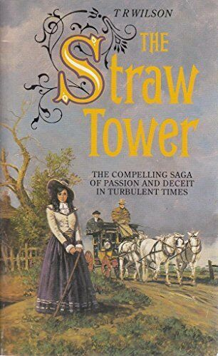 THE STRAW TOWER: THE COMPELLING SAGA OF PASSION AND DECEIT IN  .9781858134901,