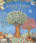 The Three Trees: A Traditional Folktale by Sophie Windham, Elena Pasquali (Hardback, 2011)