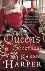 The Queen's Governess by Karen Harper (Paperback, 2011)