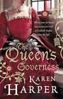 The Queen's Governess by Karen Harper (Paperback, 2011)