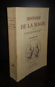 Eliphas Lévi  : Histoire de la magie