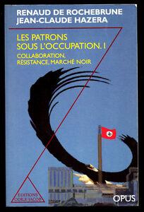 DE-ROCHEBRUNE-HAZERA-LES-PATRON-SOUS-L-039-OCCUPATION-T1-COLLABORATION-RESISTANCE