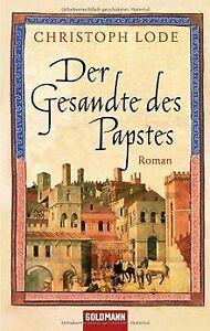 Der-Gesandte-des-Papstes-Roman-von-Christoph-Lode-Buch-Zustand-gut