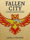 Fallen City by Leona R Wisoker (Paperback / softback, 2015)