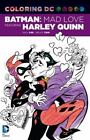 Mad Love by Paul Dini and Bruce Timm (2016, Paperback)