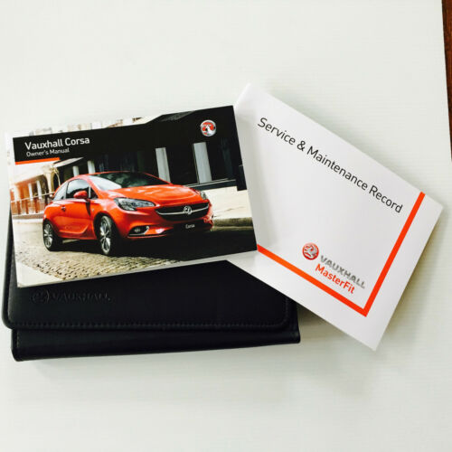 VAUXHALL CORSA E NEW SHAPE SERVICE BOOK HANDBOOK /& WALLET PACK FROM 2014 NEW